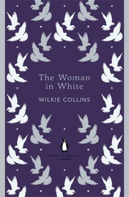 Woman in White (Penguin English Library)