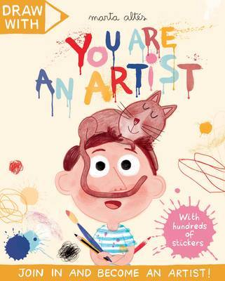 Draw with Marta Altes : You are an Artist!: A Sticker Activity Book