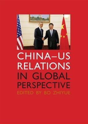 China-US Relations in Global Perspective