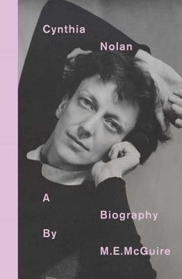 Cynthia Nolan: A Biography
