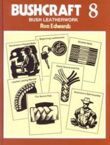 Bushcraft 8 - Bush Leatherwork