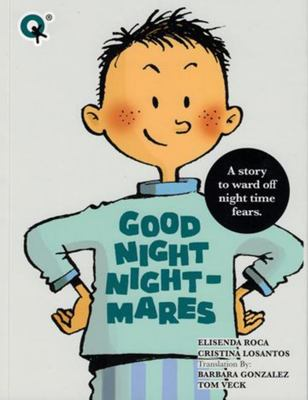 Good Night Nightmares: A Story to Ward off Night Time Fears