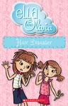 Hair Disaster (Ella and Olivia #15)