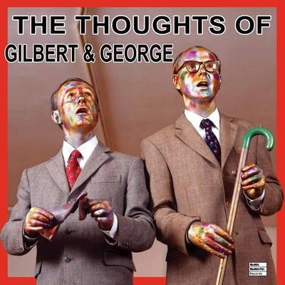 The Thoughts of Gilbert and George Vinyl LP