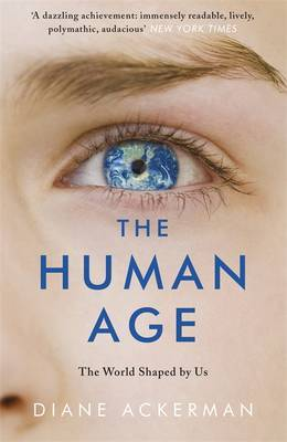 Human Age: The World Shaped by Us
