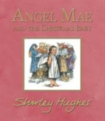 Angel Mae and the Christmas Baby (HB)