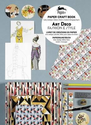 Art Deco Fashion & Style: Paper Craft Book with Cards, Envelopes, Stickers, Posters, Creative and Wrapping Papers