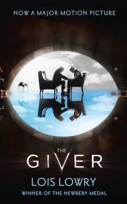 The Giver (Giver Quartet #1 Film Tie-in)