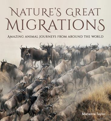 Natures Great Migrations