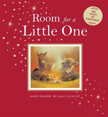 Room for a Little One: The Story of Christmas