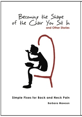 Becoming the Shape of the Chair You Sit In
