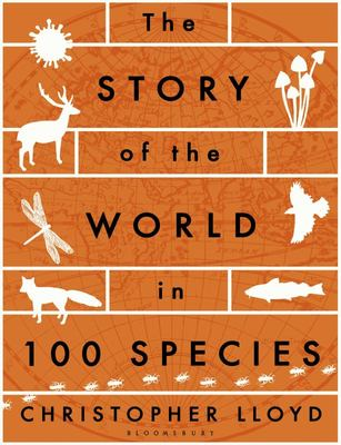 The Story of the World in 100 Species