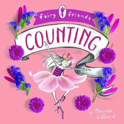 Fairy Friends: a Counting (Board Book)