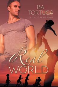 Real World (Love Is Blind #2)