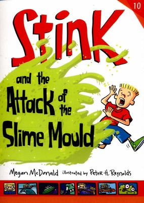 Stink & The Attack of the Slime Mould