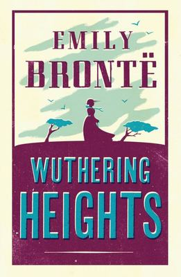 Wuthering Heights (Alma Classics)