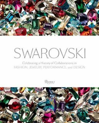 Swarovski: Fashion, Performance, Jewelrey and Design