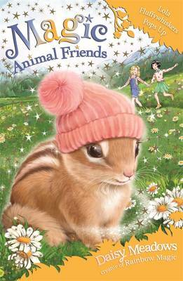 Lola Fluffywhiskers Pops Up - Magic Animal Friends #22