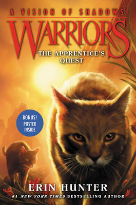 The Apprentice's Quest (Warriors Series 6: A Vision of Shadows #1)