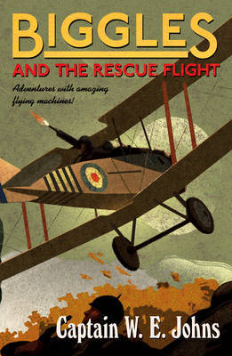 Biggles and the Rescue Flight (Biggles #16)