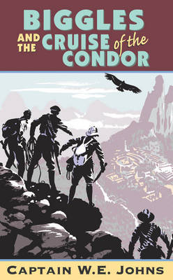 Biggles and the Cruise of the Condor (POD)