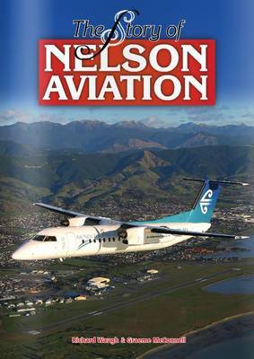 The Story of Nelson Aviation
