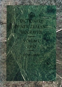 The Dictionary of New Zealand Biography 1870-1900 Vol 2