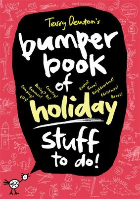 Terry Denton's Bumper Book of Holiday Stuff to Do #2