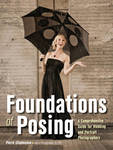 Foundations of Posing: A Comprehensive Guide for Wedding and Portrait Photographers