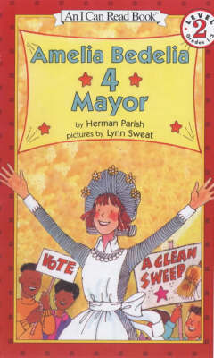 Amelia Bedelia 4 Mayor (I Can Read Level 2)
