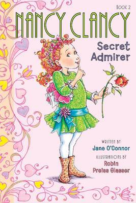 Secret Admirer (Nancy Clancy #2)