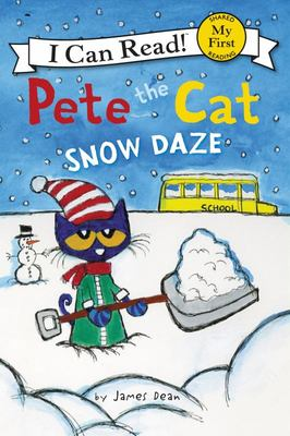 Snow Daze (Pete the Cat: I Can Read)