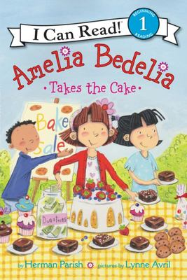 Amelia Bedelia Takes the Cake (I Can Read)