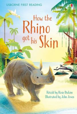 How the Rhino Got His Skin (Usborne First Reading)