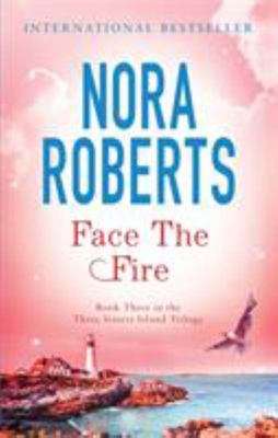 Face the Fire (Three Sisters Island #3)