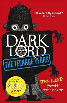The Teenage Years (Dark Lord #1)