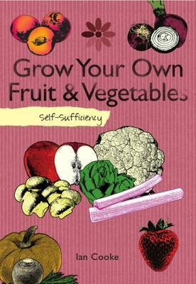 Self Sufficiency Grow Your Own