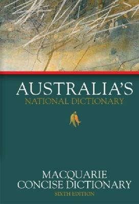 Macquarie Concise Dictionary (6th Ed)