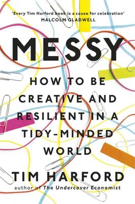 Messy - How to Be Creative & Resilitent