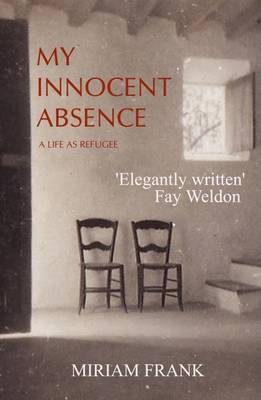 My Innocent Absence: Exile on Five Continents: 2016