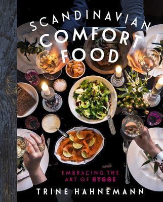 Scandinavian Comfort Food: Embracing the Art of Hygge