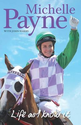 Life as I know It: Michelle Payne