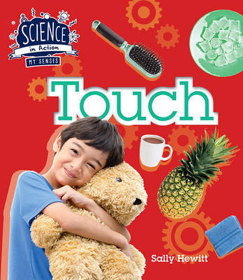 Science in Action: The Senses - Touch