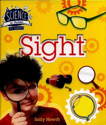 Science in Action: The Senses - Sight