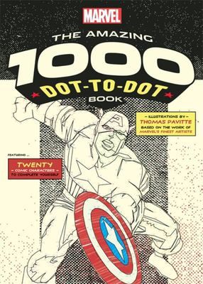 Marvel: The Amazing 1000 Dot-to-Dot Book: Twenty Comic Characters to Complete Yourself