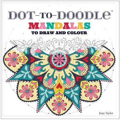 Dot-To-Doodle: Mandalas to Make and Colour