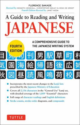 A Guide to Reading and Writing Japanese  4E