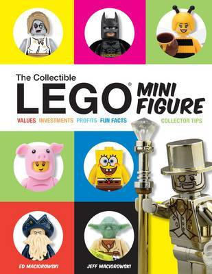 The Collectible LEGO Minifigure: The Ultimate Guide to Collectible Minifigures