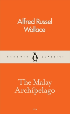 The Malay Archipelago (Penguin Pocket Classics No. 4)