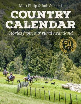 Country Calendar: Stories From our Rural Heartland